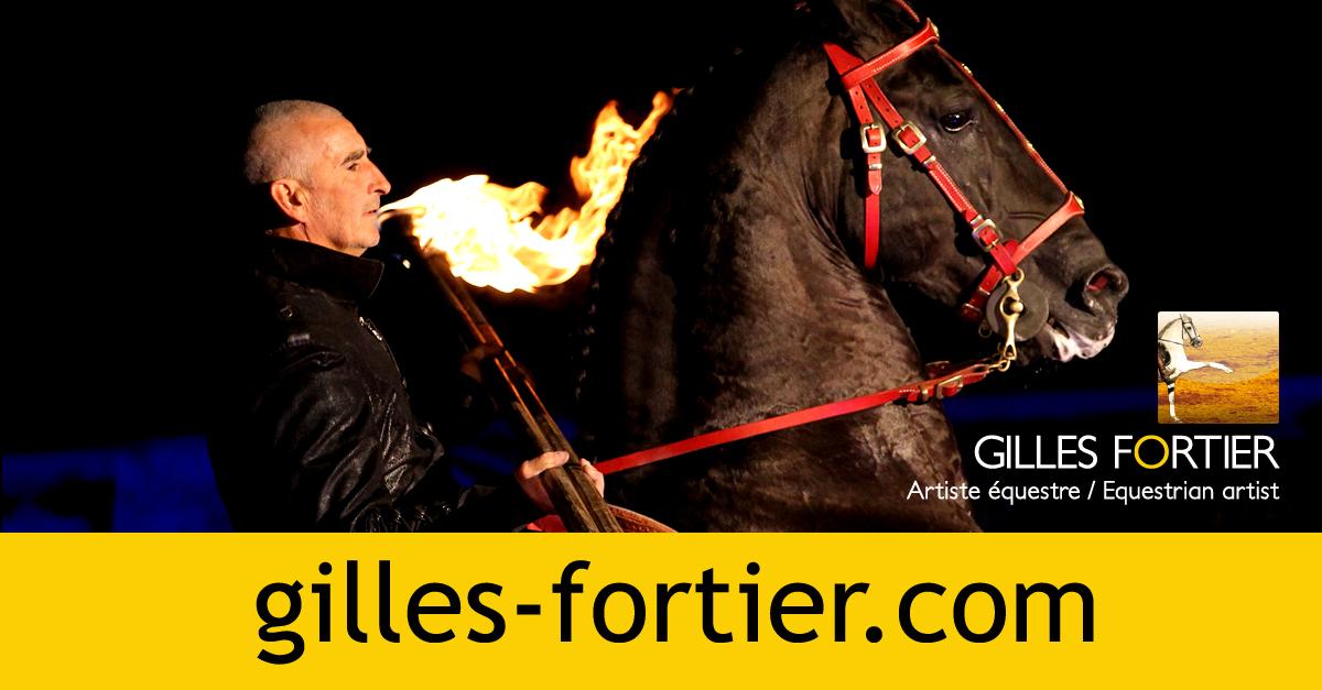 58ad227c6153 Gilles Fortier, spectacle équestre   A propos de l artiste